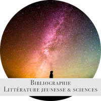 Bibliographie : littérature jeunesse et sciences