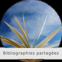 BIBLIOGRAPHIES PARTAGÉES